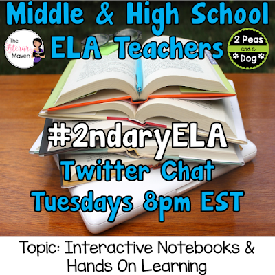 Join secondary English Language Arts teachers Tuesday evenings at 8 pm EST on Twitter. This week's chat will be about using interactive notebooks and hands-on learning.