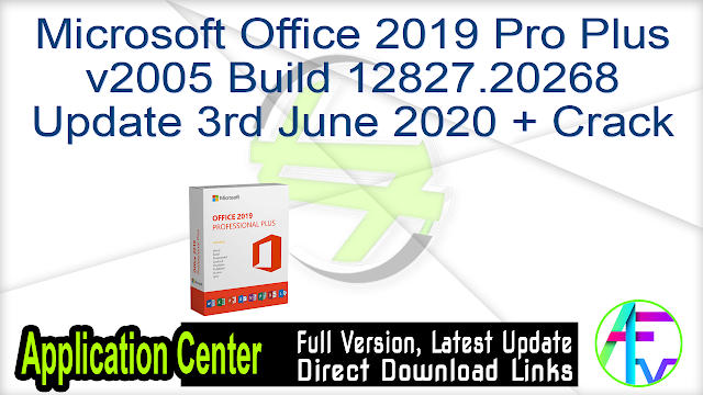 Microsoft Office 2019 Pro Plus v2005 Build 12827.20268 Update 3rd June 2020 + Crack