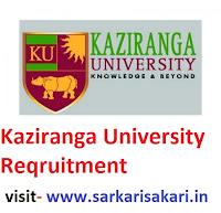Kaziranga University Reqruitment