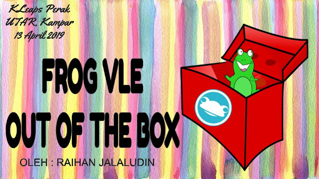 Frog VLE : Out Of The Box