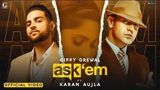 Ask Them Lyrics In Hindi | Karan Aujla X Gippy Grewal