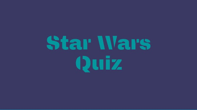 Answer Star Wars Quiz