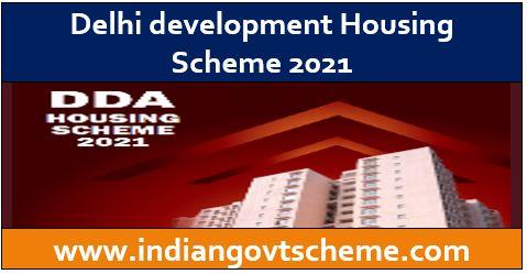 Delhi Housing Scheme 2021