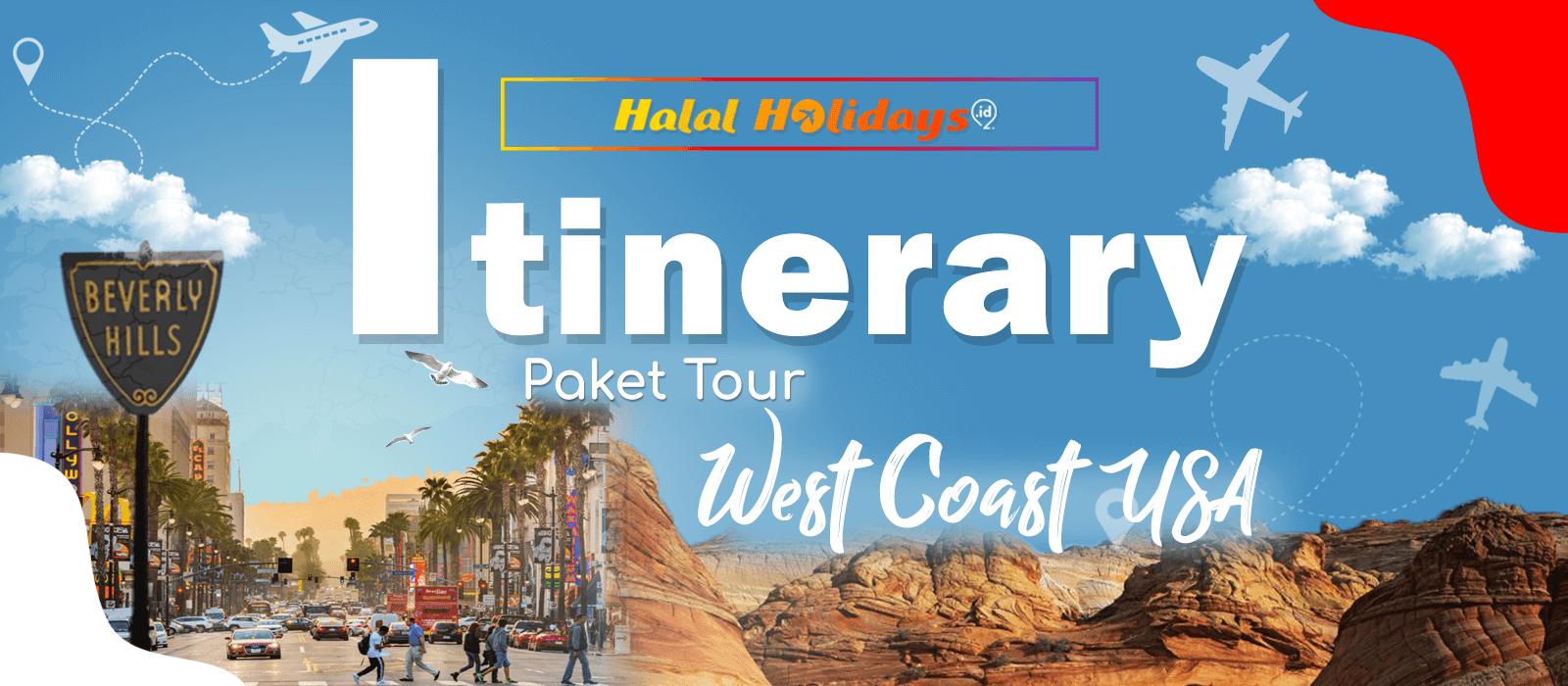 Itinerary Paket Tour Halal Amerika West Coast USA 9 Hari