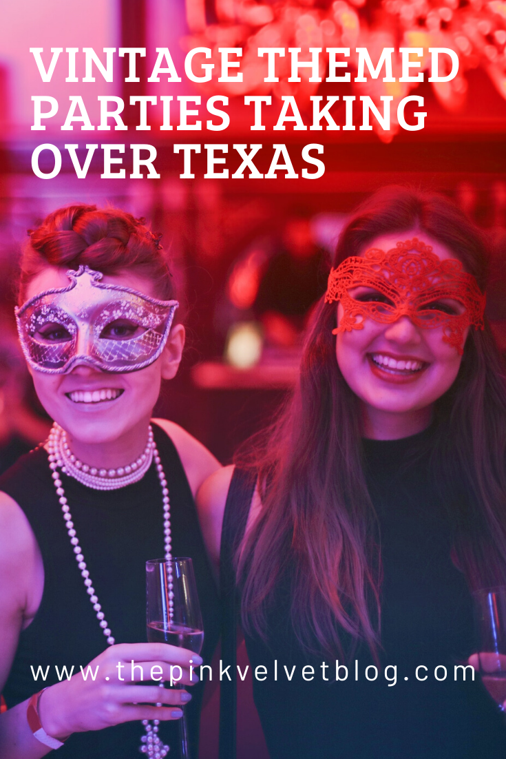 Vintage Themed Parties Taking Over Texas
