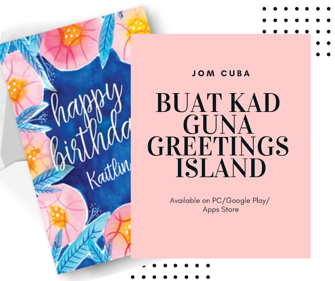 Buat E-Cards Guna Greetings Island