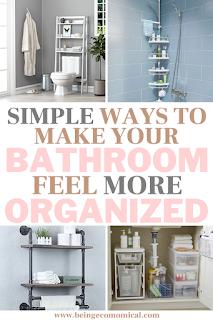Simple Bathroom Storage Organization Hacks - Being Ecomomical