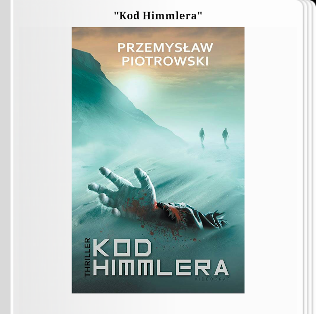 """O ciemnej stronie człowieka. Recenzja """"Kodu Himmlera"""" Przemysława Piotrowskiego."""