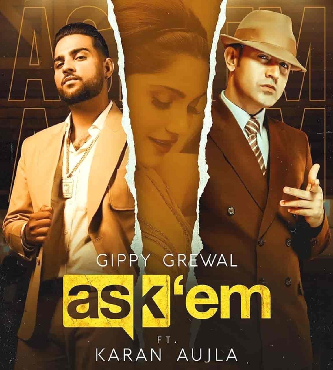 Ask Them Punjabi Song Image Features Gippy Grewal and Karan Aujla