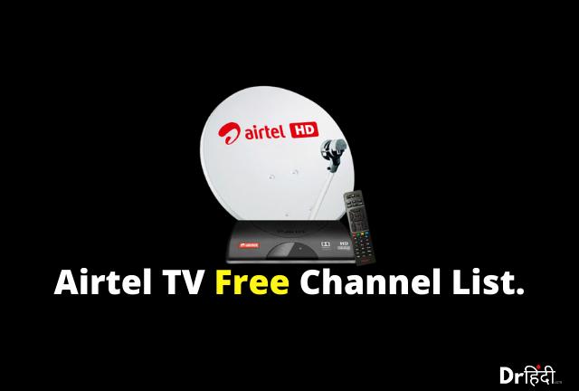 Airtel Digital Tv Free to air Channels list 2021