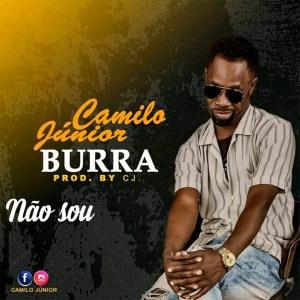 Camilo Júnior - Não Sou Burra