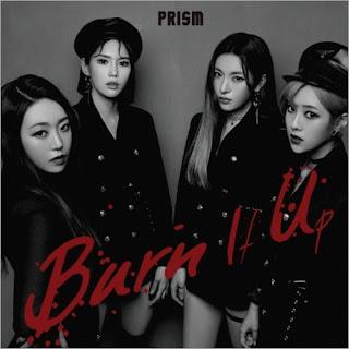 [Single] Prism - Burn It Up (MP3) full zip rar 320kbps