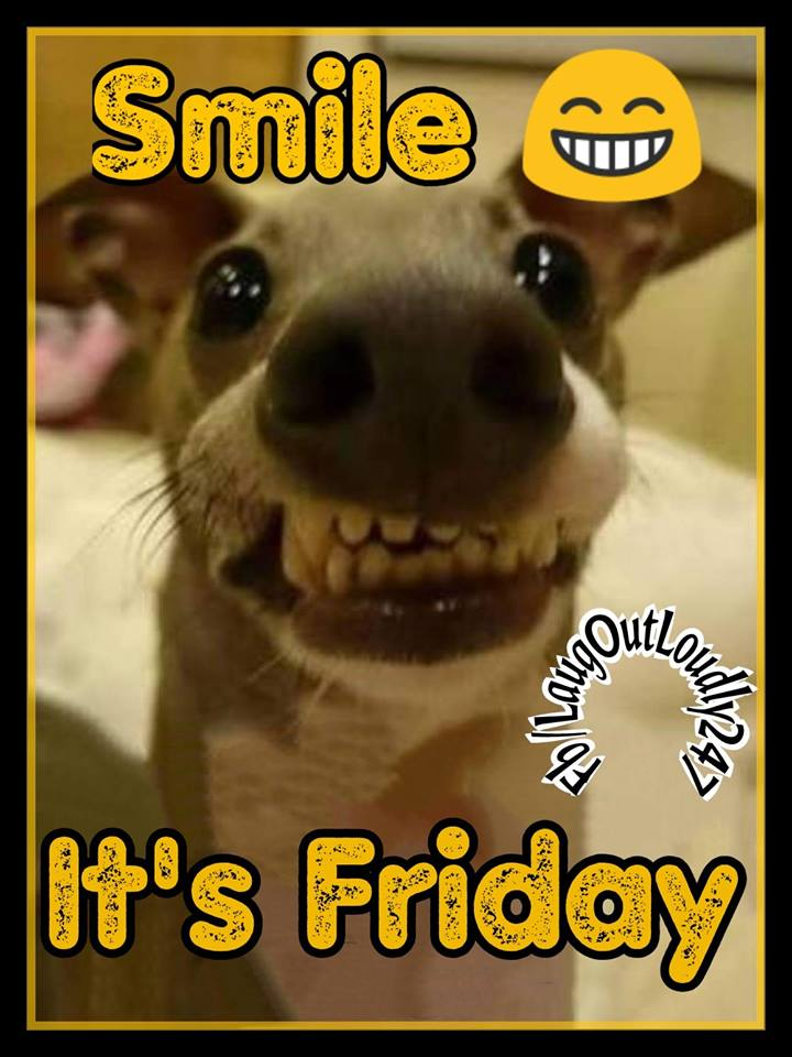 Smile Its Friday Quote...