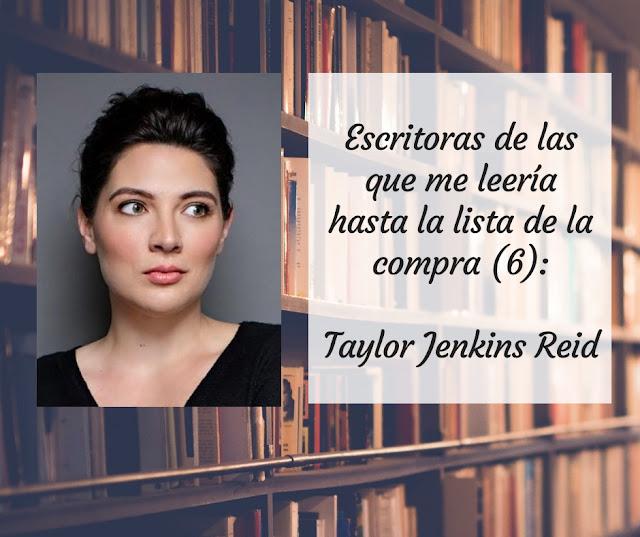 Taylor Jenkins Reid: escritoras favoritas