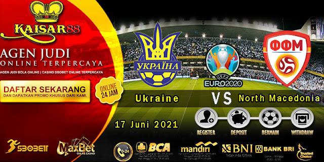 Prediksi Bola Terpercaya Laga EURO Ukraine vs North Macedonia 17 Juni 2021