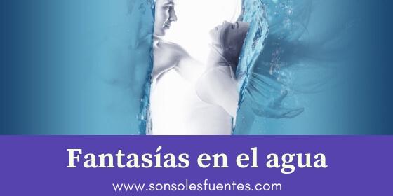 artículo sobre las fantasías sexuales en el agua