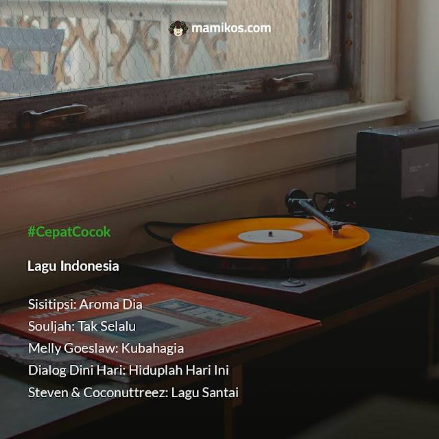 Playlist untuk Mengisi Sisa Liburmu Lagu Indonesia