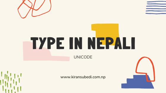Nepali Unicode, Type in Nepali Unicode, Unicode to preeti