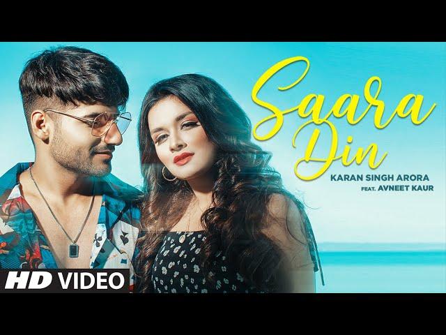 Saara Din Lyrics - Karan Singh Arora   thehappylyrics   A1laycris