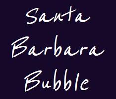 Santa Barbara Bubble