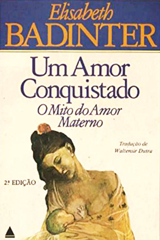 literatura paraibana elisabeth badinter mito amor materno dia das maes feminismo