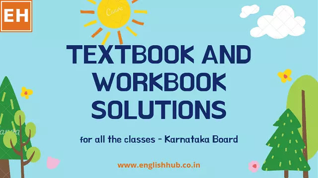 Textbook and Workbook Solutions for the Classes 4th to 10th - Karnataka Board