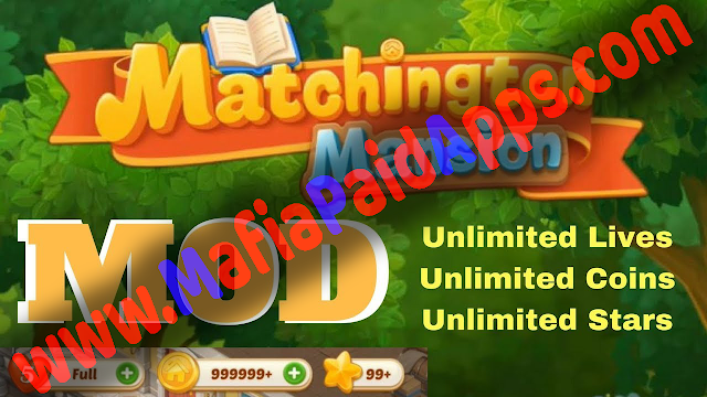 Matchington Mansion: Match-3 Home Decor Adventure Mod (Coin/Live/Star) Apk Data for android MafiaPaidApps