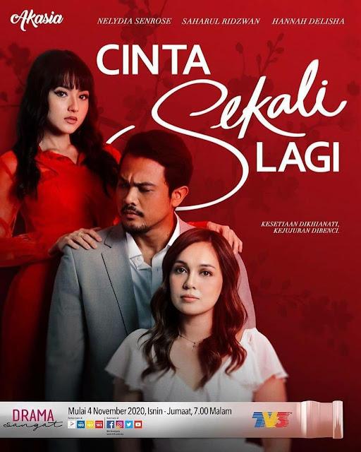Tonton Drama Cinta Sekali Lagi Di TV3 (Slot Akasia)
