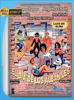 El día de los albañiles (1984) HD [1080p] Latino [GoogleDrive] SilvestreHD