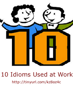 10 Idioms to use with Americans at work