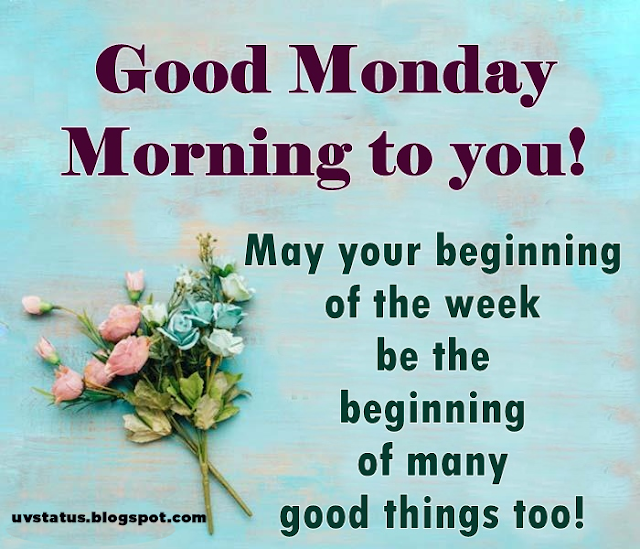 Best Monday Wishes All Time | Monday Good Morning Wishes | Monday Greetings for Your Family ,Friends,Loved Once