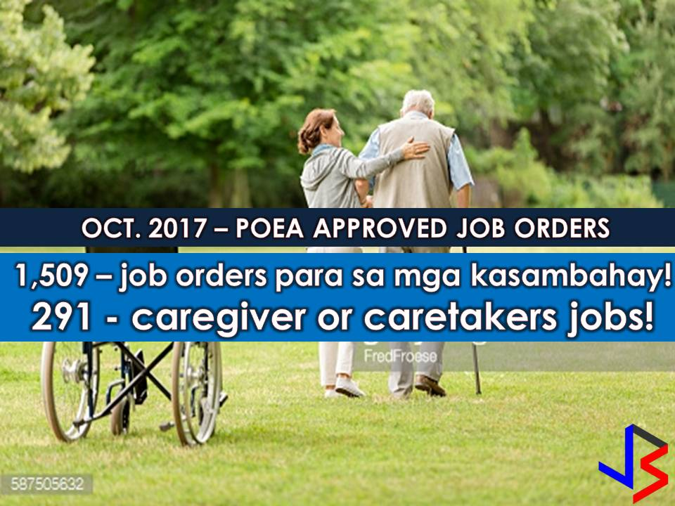 Filipinos are known to be caring and hardworking especially when it comes to caregiving jobs as well as household servicing. With good work attitude, Filipinos are top priorities of other countries in these kinds of jobs.   This October, the Philippine Overseas Employment Administration (POEA) has released a new batch of jobs orders for caregiving and caretaking jobs as well as jobs for those who want to be domestic helpers.