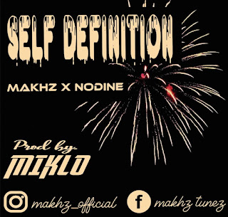 Download Makhz x Nodine - Self Definition mp3