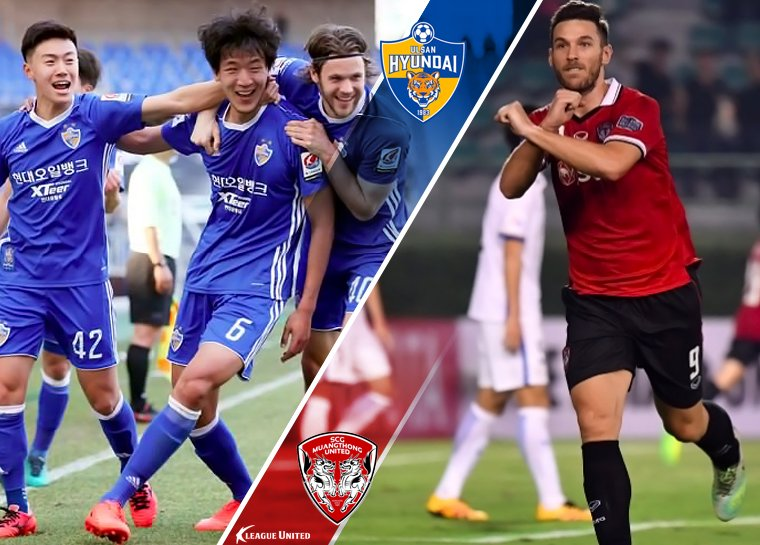 AFC Champions League Preview - Ulsan Hyundai vs Muang Thong United
