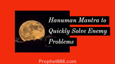 Lord Hanuman Mantra to Quickly Get Freedom Enemy Problems