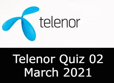 Telenor Answers 2 March 2021 | Telenor Quiz Today 2 March 2021