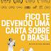"""[News] """"Fico te Devendo uma Carta sobre o Brasil"""" divulga trailer e chega aos cinemas dia 05/11"""