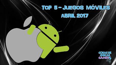 Top 5 Juegos móviles