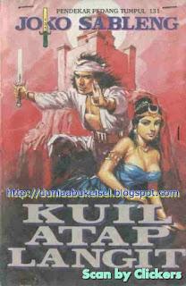 Cersil Online Serial Joko Sableng Pendekar Pedang Tumpul 131 episode kuil atap langit