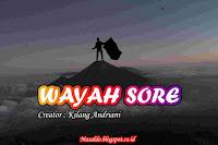Wayah Sore