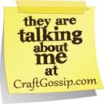 Craft Gossip Featured