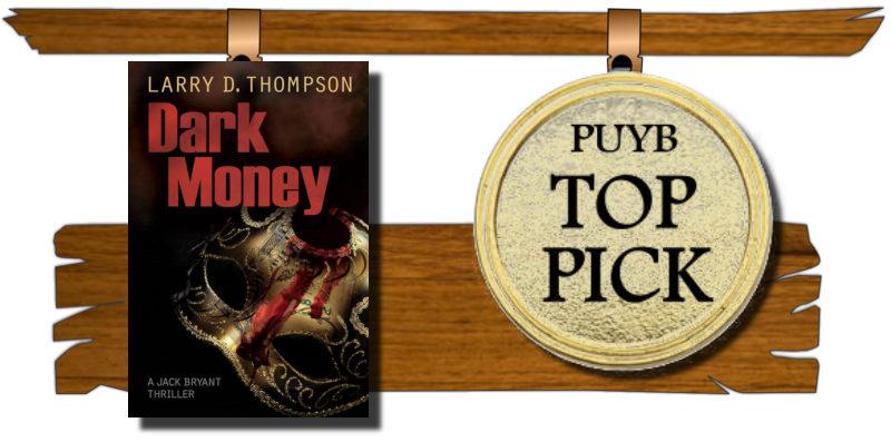 I M Shelf Ish Dark Money By Larry D Thompson Win 25