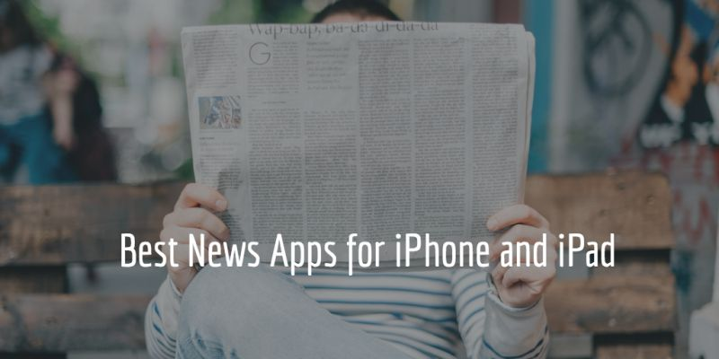 Best News Apps for iPhone & iPad