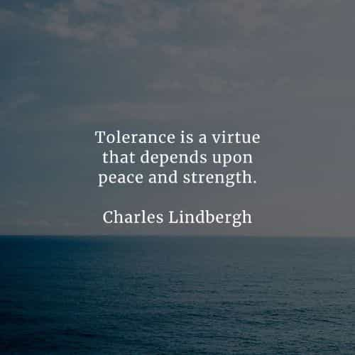 Tolerance quotes that'll enlighten you about the matter