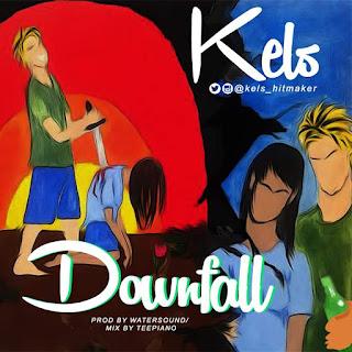 Kels - Downfall