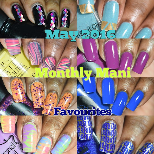 May 2016 Monthly Mani Favourites