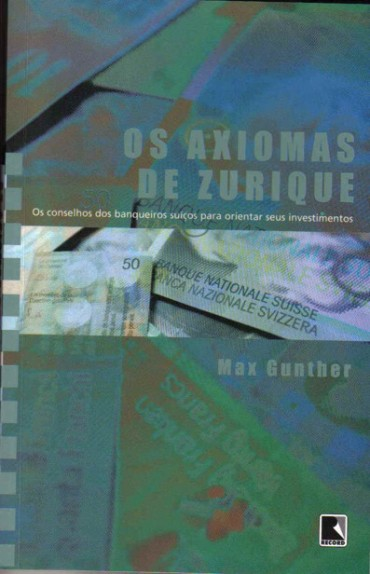 Axiomas De Zurique – Max Gunther Download Grátis