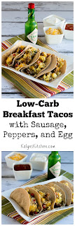 Low-Carb Breakfast Tacos with Sausage, Peppers, and Eggs found on KalynsKitchen.com