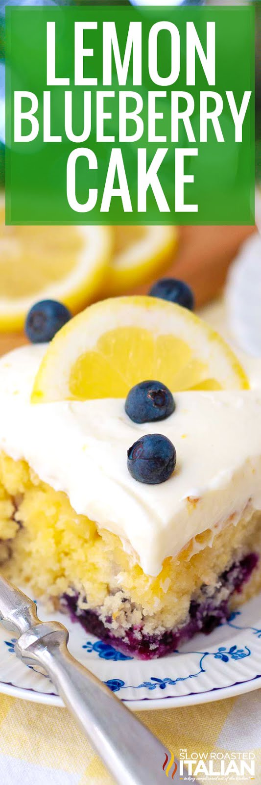 titled photo collage (and shown): Lemon Blueberry Cake