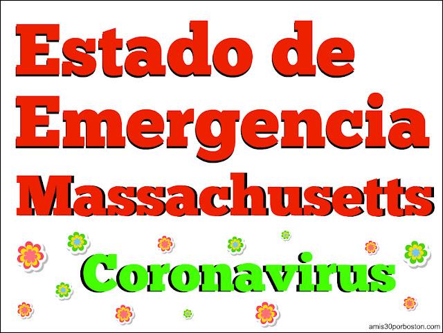 Estado de Emergencia en Massachusetts por el Coronavirus